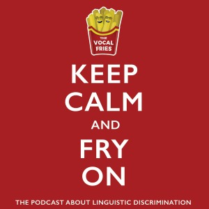 Vocal-Fries-ep-26-Keep-Calm